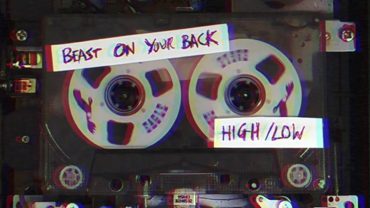 'Beast on your Back' New track from HIGH/LOW